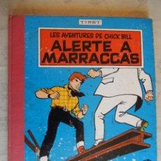 """Cómics: LES AVENTURES DE CHICK BILL """"ALERTE A MARRACCAS"""", COLLECTION DU LOMBARD, 1961. Lote 49699793"""