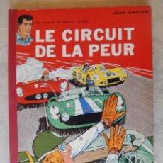 """Cómics: LES EXPLOITS DE MICHEL VAILLANT """"LE CIRCUIT DE LA PEUR"""", COLLECTION DU LOMBARD, 1961. Lote 49701738"""