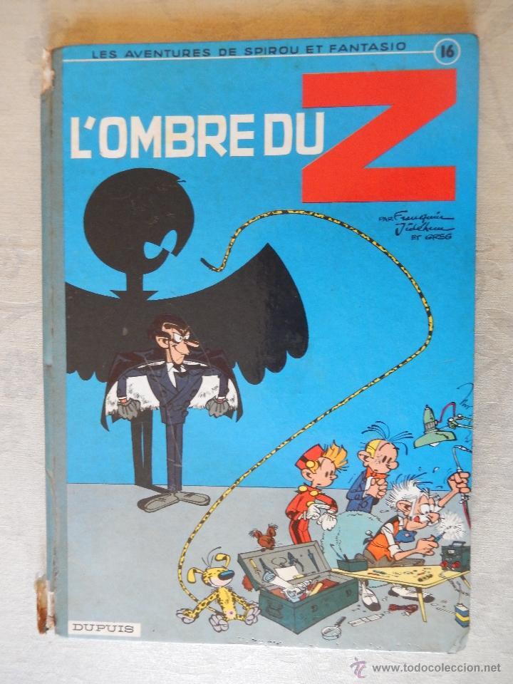 "LES AVENTURES DE SPIROU ET FANTASIO ""L'OMBRE DU Z"" Nº16, DUPUIS, 1962 (Tebeos y Comics - Comics Lengua Extranjera - Comics Europeos)"