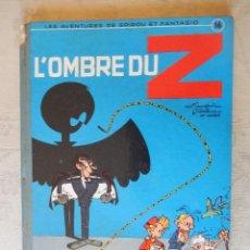 """Cómics: LES AVENTURES DE SPIROU ET FANTASIO """"L'OMBRE DU Z"""" Nº16, DUPUIS, 1962. Lote 49701858"""