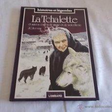 Cómics: HISTORIES ET LÉGENDES LA TCHALETTE. Lote 49997842