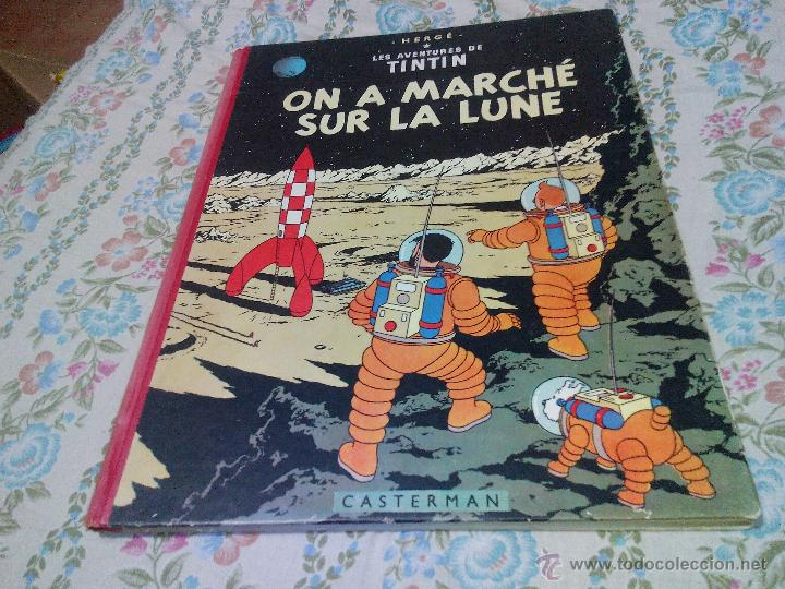 TINTIN ON A MARCHE SUR LA LUNE EDITION ORIGINAL B11/ 1954.COLLECTION HERGÉ.CASTERMAN PARIS.FRANCES (Tebeos y Comics - Comics Lengua Extranjera - Comics Europeos)
