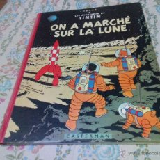 Cómics: TINTIN ON A MARCHE SUR LA LUNE EDITION ORIGINAL B11/ 1954.COLLECTION HERGÉ.CASTERMAN PARIS.FRANCES. Lote 50297063