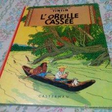 Cómics: TINTIN L´OREILLE CASÉE HERGÉ 1984. FRANCES. Lote 83777196