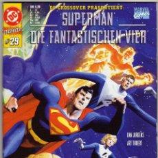 Cómics: SUPERMAN - DIE FANTASTISCHEN VIER - MARVEL COMICS (ALEMANIA) - DAN JURGENS - ART THIBERT. Lote 50562551