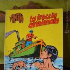 Cómics: AKIM 28 - LA FRECCIA AVVELANATA - 1978 - ALTAMIRA - FIEG - ITALIANO. Lote 50831253