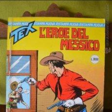 Cómics: TEX 4- L'EROE DEL MESSICO - 1996 - SERGIO BONELLI EDITORI - NUOVA RISTAMPA - ITALIANO. Lote 50831365