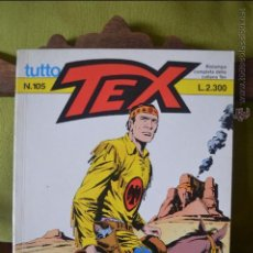 Cómics: TUTTO TEX 105 - L'IMPLACABILE - 1985 - EDITORIALE DAIM PRESS - FIEG - L.2300 - ITALIANO. Lote 50831627