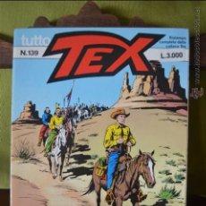 Cómics: TUTTO TEX 139 - ADIOS, AMIGO - 1992 - EDITORIALE DAIM PRESS - FIEG - L.3000 - ITALIANO. Lote 50831645