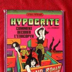 Cómics: HISTOIRES FANTASTIQUES. HYPOCRITE. COMMENT DECODER L'ETIRCOPYH. J.C.FOREST. DARGAUD ED. FRANCÉS. Lote 51448997
