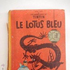 """Cómics: LES AVENTURES DE TINTIN """"LE LOTUS BLEU"""", CASTERMAN 1949. Lote 51492131"""
