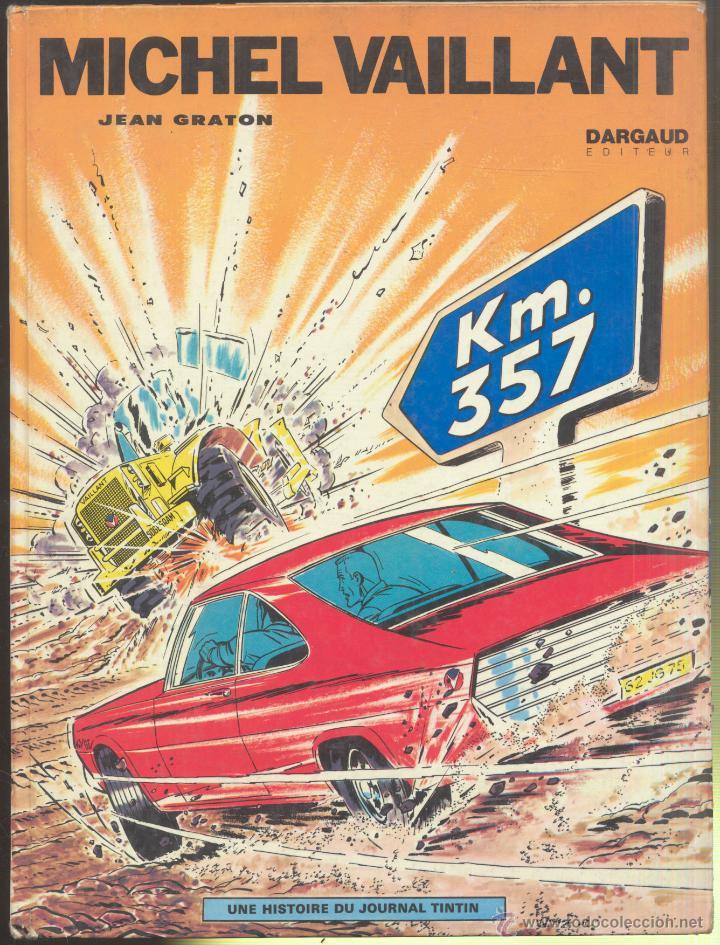 MICHEL VAILLANT- KM.357 - 1971 (Tebeos y Comics - Comics Lengua Extranjera - Comics Europeos)