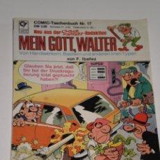 Cómics: COMIC MEIN GOTT , WALTER ( PEPE GOTERA Y OTILIO ) EN ALEMAN , AÑO 1985 . NUMERO 17. Lote 52981592