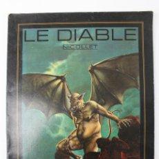 Cómics: L-3444 LE DIABLE. NICOLLET. ED. LES HUMANOIDES ASSOCIES 1978 EN FRANCÉS. Lote 55030432