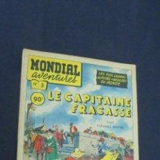 Cómics: MONDIAL AVENTURES - Nº 3 - LE CAPITAINE FRACASSE - . Lote 55094086