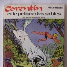 Cómics: CORENTIN Y EL PRINCIPE DE LOS SABLES ( FRANCES ) . Lote 55380570