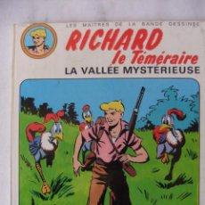 Cómics: RICHARD EL TEMERARIO EL VALLE MISTERIOSO ( FRANCES ) . Lote 55380639