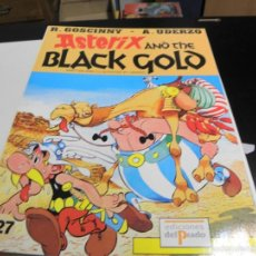 Cómics: ASTERIX AND THE BLACK GOLD. Lote 77831314