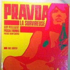 Cómics: GUY PEELLAERT. PRAVDA LA SURVIREUSE. 1968. Lote 56394866