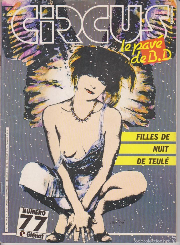 CIRCUS / LE PAVÉ - NÚM. 77 - SEPTIEMBRE 1984 - GLÉNAT - EDICIÓN FRANCESA (Tebeos y Comics - Comics Lengua Extranjera - Comics Europeos)
