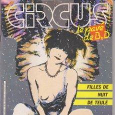 Cómics: CIRCUS / LE PAVÉ - NÚM. 77 - SEPTIEMBRE 1984 - GLÉNAT - EDICIÓN FRANCESA. Lote 56600836