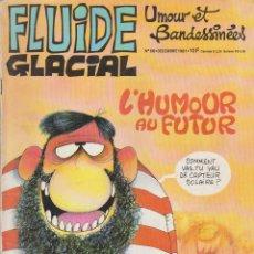 Cómics: FLUIDE GLACIAL - NÚM. 66 - DICIEMBRE 1981 - FRANQUIN - GOTLIB - GIMENEZ - EDIKA - LEANDRI - COUCHO. Lote 56601316