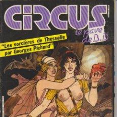 Cómics: CIRCUS / LE PAVÉ - NÚM. 76 - AGOSTO 1984 - GLÉNAT - EDICIÓN FRANCESA. Lote 56661578