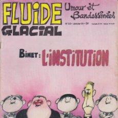 Cómics: FLUIDE GLACIAL - NÚM. 55 - ENERO 1981 - FRANQUIN - GOTLIB - BINET - EDIKA - LEANDRI - COUCHO. Lote 56662434