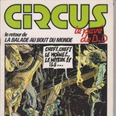 Cómics: CIRCUS / LE PAVÉ - NÚM. 64 - AGOSTO 1983 - GLÉNAT - EDICIÓN FRANCESA. Lote 56968617