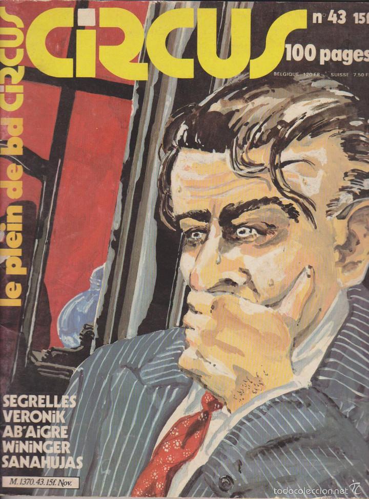 CIRCUS - NÚM. 43 - NOVIEMBRE 1981 - GLÉNAT - QUINO - SANAHUJAS - EDICIÓN FRANCESA (Tebeos y Comics - Comics Lengua Extranjera - Comics Europeos)