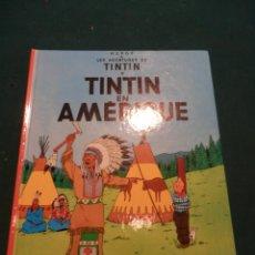 Cómics: TINTIN EN AMÉRIQUE - COMIC EN FRANCÉS DE HERGÉ - CASTERMAN - TAPA DURA (LES AVENTURES DE TINTIN). Lote 57055097