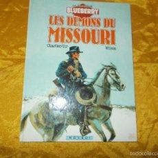 Cómics: LA JEUNESSE DE BLUEBERRY. LES DEMONS DU MISSOURI. CHARLIER / GIR / WILSON. EDT. NOVEDI. Lote 57350290