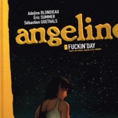 Cómics: ANGELINE,TOME 1 ,FUCKIN´DAY.(FRANCÉS).. Lote 57386669