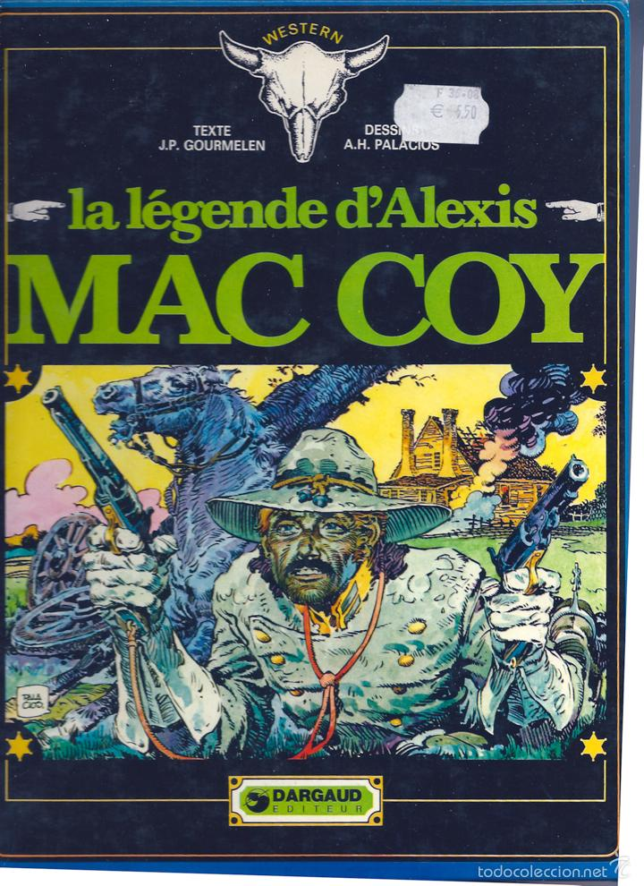LA LEGENDE D´ALEXIS MAC COY. DE GOURMELEN Y HERNÁNDEZ PALACIOS. EN FRANCÉS (Tebeos y Comics - Comics Lengua Extranjera - Comics Europeos)