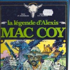 Cómics: LA LEGENDE D´ALEXIS MAC COY. DE GOURMELEN Y HERNÁNDEZ PALACIOS. EN FRANCÉS. Lote 57419315