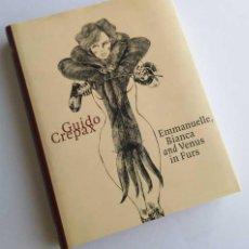 Cómics: GUIDO CREPAX, TOMO DE LUJO DE EVERGREEN CON EMMANUELLE, BIANCA Y VENUS IN FURS. EN INGLÉS.. Lote 57687731