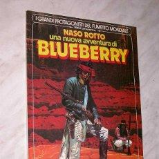 Cómics: BLUEBERRY, NASO ROTTO. GIRAUD. ÁLBUM ITALIANO. GRANDI PROTAGONISTI FUMETTO MONDIALE, Nº 6. 1982. +++. Lote 57919492