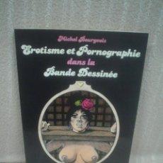 Cómics: MICHEL BOURGEOIS: EROTISME ET PRNOGRAPHIE DANS LA BANDE SESSINÉE. Lote 58126712