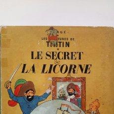 Cómics: HERGÉ. TINTIN. LE SECRET DE LA LICORNE. CASTERMAN. (1947) EDICIÓN DEL AÑO 1964. EN FRANCÉS.UNICORNIO. Lote 58739090