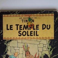 Cómics: HERGÉ. TINTIN. LE TEMPLE DU SOLEIL (1949). CASTERMAN, EDICIÓN DEL AÑO 1964. EN FRANCÉS.EL TEMPLO SOL. Lote 58740152