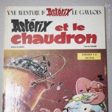 Cómics: ASTERIX Y EL CALDERO (ASTÉRIX ET LE CHAUDRON) PRIMERA EDICIÓN DE 1969.. Lote 60281047