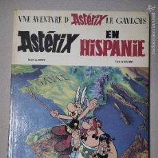 Cómics: ASTERIX EN HISPANIA (ASTÉRIX EN HISPANIE) PRIMERA EDICIÓN DE 1969.. Lote 60281343