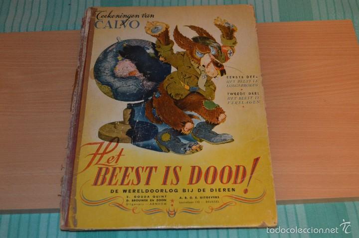 HET BEEST IS DOOD - DE WERELDOORLOG BIJ DE DIEREN - MUY ANTIGUO - CALVO - 2ª GUERRA MUNDIAL - 1946 (Tebeos y Comics - Comics Lengua Extranjera - Comics Europeos)