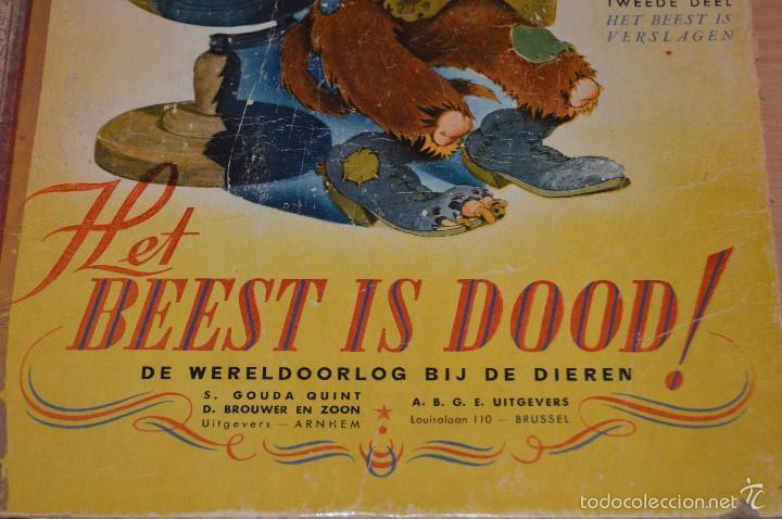 Cómics: HET BEEST IS DOOD - De Wereldoorlog bij de dieren - Muy antiguo - CALVO - 2ª Guerra Mundial - 1946 - Foto 8 - 60670719