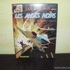Cómics: TANGUY ET LAVERDURE LES ANGES NOIRS - AÑO 1971 -. Lote 61372811