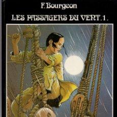 Cómics: LES PASSAGERS DU VENT. 1. F. BOURGEON. LA FILLE SOUS LA DUNETTE. GLENAT. AÑO 1980. Lote 61418759