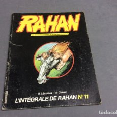 Cómics: RAHAN / LECUREUX - CHÉRET - L'INTEGRALE DE RAHAN Nº 11 - EDICION EN FRANCES. Lote 66277314