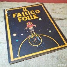 Cómics: VINTAGE IL FALLICO FOLLE (1978) MOEBIUS NEW COMICS NOW ITALY . Lote 66825126