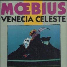 VENECIA CELESTE, 1984, primera edición, prácticamente impecable. Moebius
