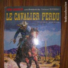 Cómics: FORT NAVAJO LE CAVALIER PERDU UNE AVENTURE DU LIEUTENANT BLUEBERRY AÑO 1973 DARGAUD. Lote 70565029